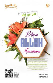 Click image for larger version  Name:	Cover Depan Betapa Allah Mencintaimu.jpg Views:	1 Size:	60.9 KB ID:	113