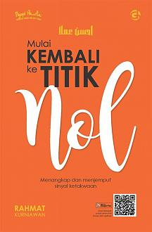 Click image for larger version  Name:	Cover Depan - Mulai Kembali ke Titik Nol.jpg Views:	1 Size:	42.1 KB ID:	188